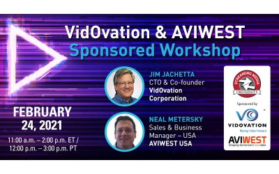 Streaming Media 2021 Connect – VidOvation & AVIWEST Sponsored Workshops