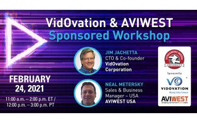 Streaming Media 2021 Connect – VidOvation & AVIWEST Sponsored Workshops