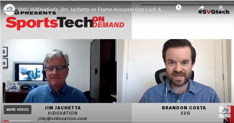 SVG SportsTech On Demand: VidOvation's Jim Jachetta on Frame-Accurate Gen-Lock and Lip Sync in Remotely Produced Live Video