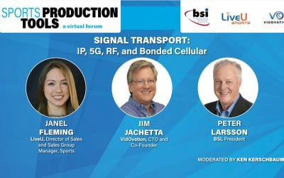 Signal Transport: IP, 5G, RF, and Bonded Cellular – SVG Sports Production