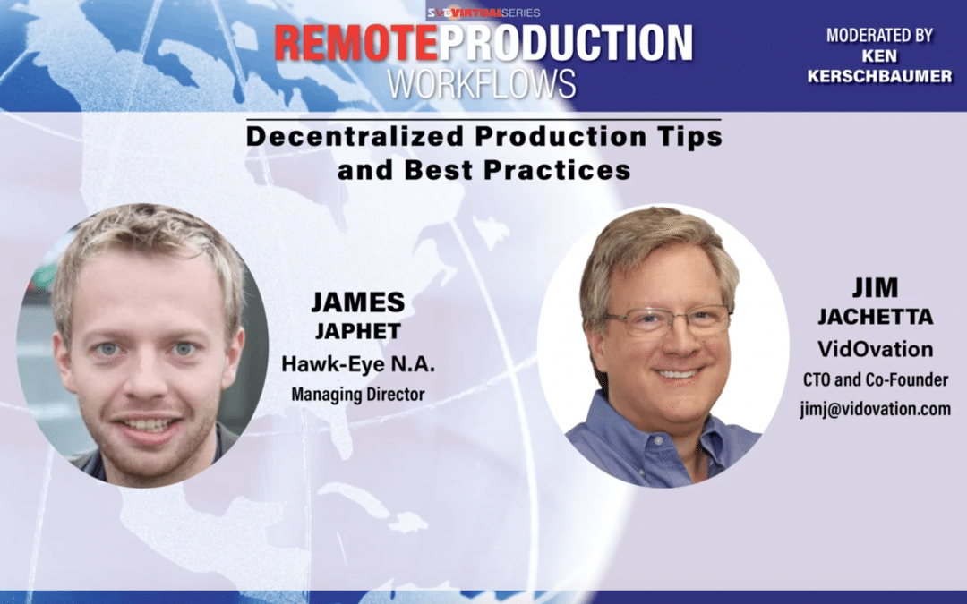 Decentralized Production Tips and Best Practices, Part 1 from Sports Video Group